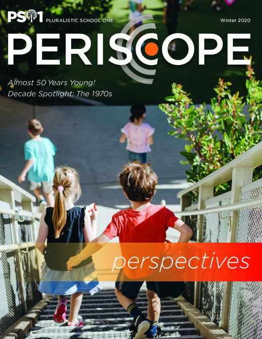 Spring 2020 Periscope: Perspectives! With a Special Section on the 1970s